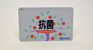 Toppan to Bolster Production of Antibacterial Cards for Payment, Access