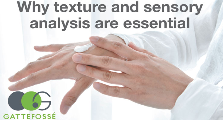 Why texture and sensory analysis are essential
