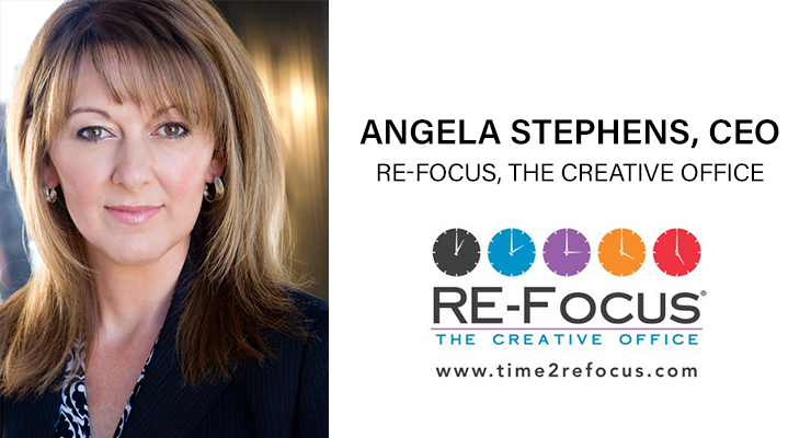 An Interview with Angela Stephens, CEO, RE-Focus, The Creative Office & A. Stephens & Associates