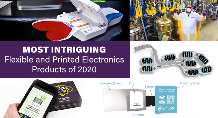 Most Intriguing Flexible, Printed Electronics Products of 2020