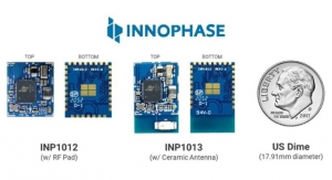 InnoPhase Introduces Miniaturized Wi-Fi, BLE Wireless Modules