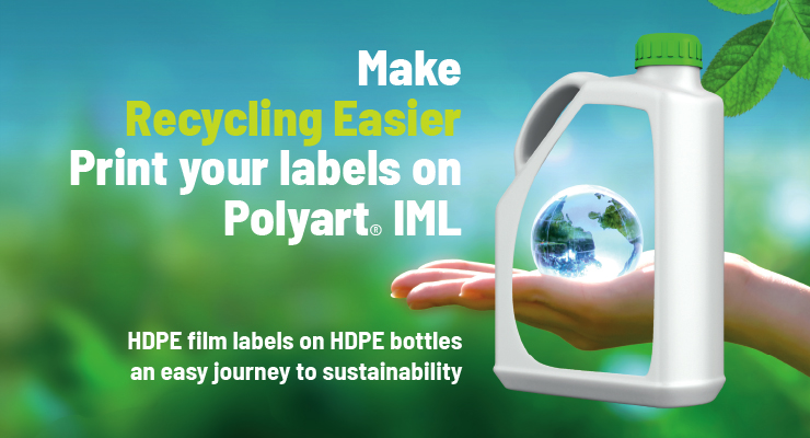 Make Recycling Easier Print your labels on Polyart® IML