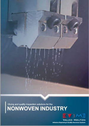 Gluing  & Quality Inspection Solutions for the Nonwovens Industry_Valco Melton