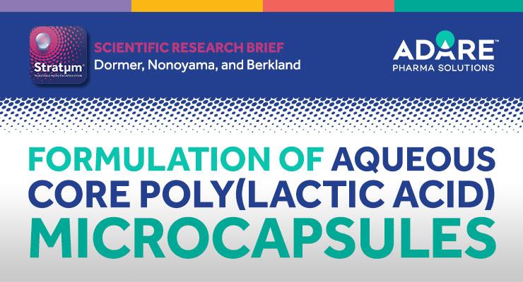 Formulation of Aqueous Core Poly(lactic acid) Microcapsules