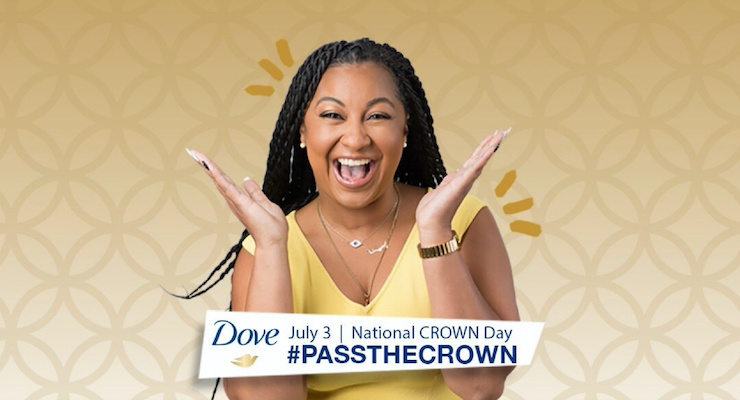 Dove Celebrates National Crown Day on Saturday, July 3rd