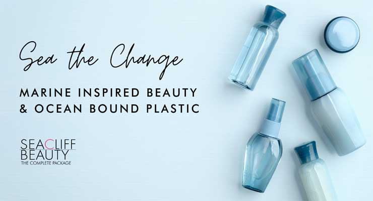 """""""Sea the Change"""" with Blue Beauty Formulations & Sustainable Packaging"""
