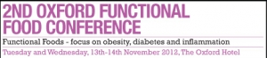 2nd Oxford Functional Food Conference: Functional Foods- focus on obesity, diabetes and inflammation