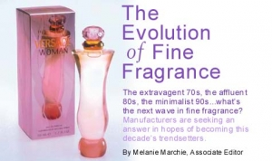 The Evolution of Fine Fragrance