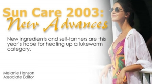 Sun Care 2003: New Advvances