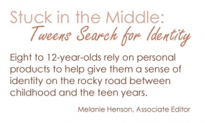 Stuck in the Middle: Tweens search for Identity