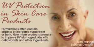 UV Protection in Skin Care Products
