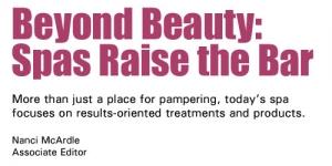Beyond Beauty: Spas Raise the Bar