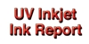 The UV Inkjet Ink Report