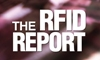 The RFID Report