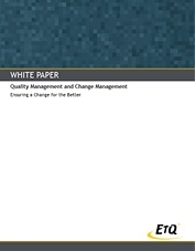 Quality Management and Change Management: Ensuring a Change for the Better